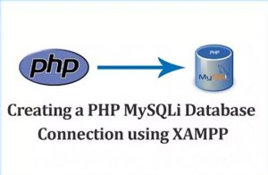Creating a PHP MySQLi Database Connection using XAMPP ~ Softaox