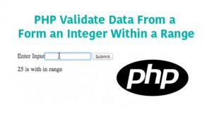 PHP Validate Data From a Form an Integer Within a Range