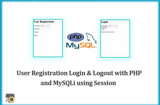 User Registration Login & Logout with PHP and MySQLi using Session