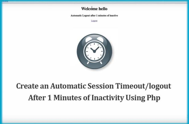 how to create an automatic session timeout/logout after 1 minute of inactivity using PHP. Nowadays for the user login the session concept is the most important.