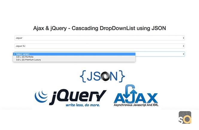 Ajax & jQuery – Cascading DropDownList using JSON