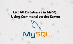 List All Databases in MySQL Using Command on the Server