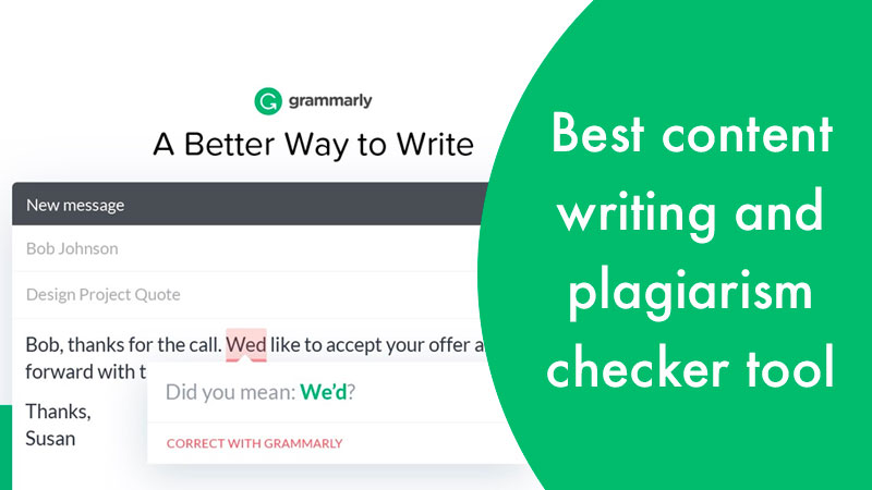 Best content writing and plagiarism checker tool (Grammarly)