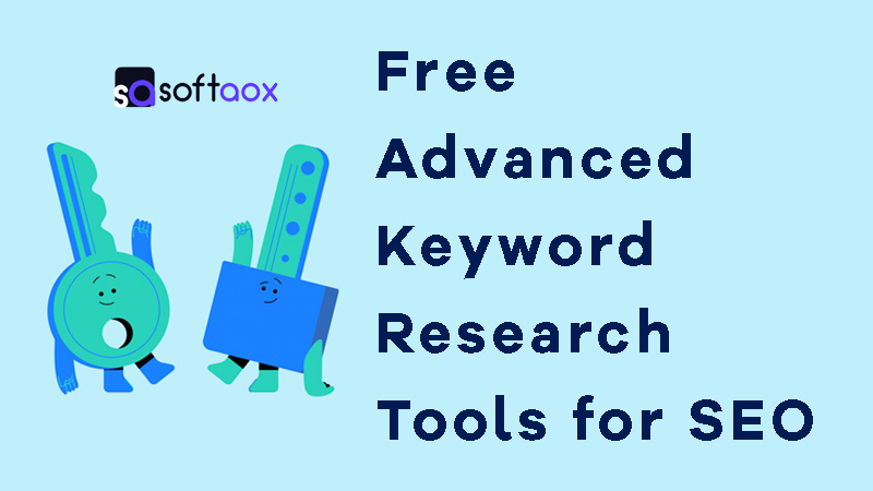 Free Advanced Keyword Research Tools for SEO