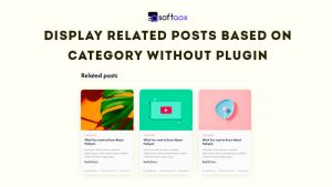 Display Related Posts Based On Category Without Plugin
