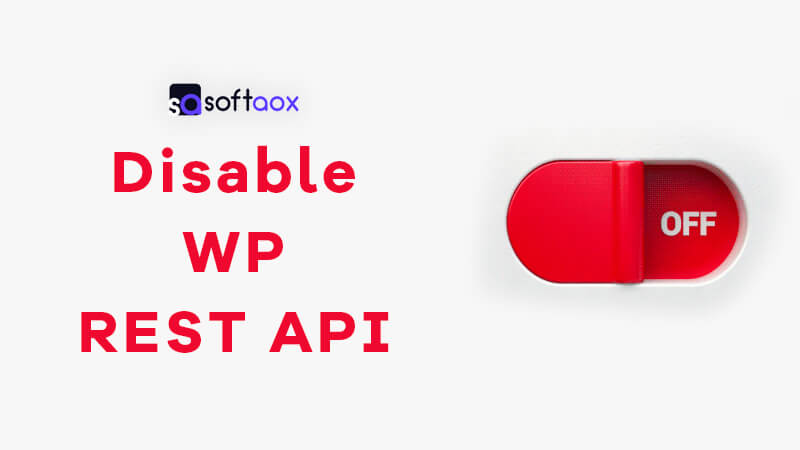 How to Disable WP REST API