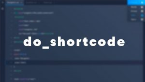 How to Display Shortcodes on WordPress